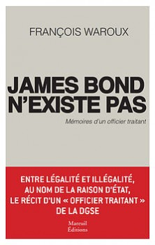Waroux James Bond DGSE